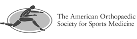 The American Orthopaedic Society of Sports Medicine